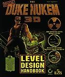 The Duke Nukem 3D Level Design Handbook (Duke Nukem Games) M Tagliaferri