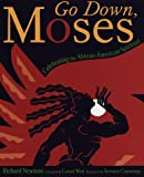 Go Down, Moses: Celebrating the African-American Spiritual