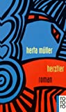 Herztier (Fiction, Poetry & Drama) (German Edition) (3499137097) by Muller, Herta