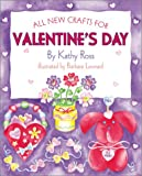 All New Crafts for Valentine s Day