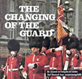 img - for The Changing of the Guard book / textbook / text book