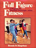 Full figure fitness :  a program for teaching overweight adults /