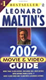 Leonard Maltin's Movie and Video Guide 2002 (Leonard Maltin's Movie Guide (Mass Market)) (0451203925) by Leonard Maltin