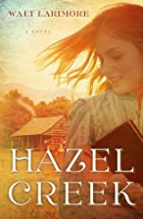 Hazel Creek: A Novel - Softcover Autographed
