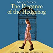 Elegance of the Hedgehog | [Muriel Barbery]