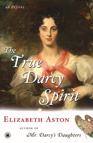 The True Darcy Spirit by Elizabeth Aston at Amazon.com