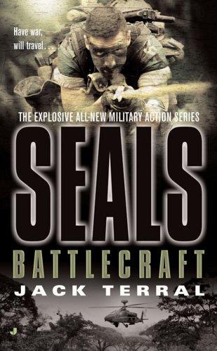 Seals: Battlecraft (A Seals Novel)
