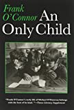 An Only Child (Irish Studies) (0815604505) by O'Connor, Frank