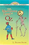 The Marvelous Land of Oz (Dover Children's Thrift Classics) (0486296865) by Baum, L. Frank