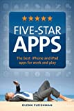 img - for Five-Star Apps: The best iPhone and iPad apps for work and play book / textbook / text book