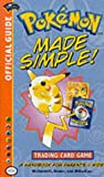 Pokemon Made Simple (Official Pokemon Guides) (0786917660) by Wizards Of The Coast