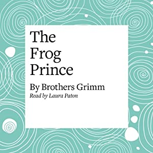 The Frog Prince Audiobook