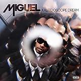 Kaleidoscope Dream (Deluxe Version) by Miguel (2013) Audio CD