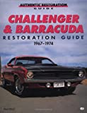 Challenger and Barracuda Restoration Guide, 1967-74 (Motorbooks Workshop)