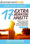 Healthy Habits Vol 2: 17 EXTRA Mornin...