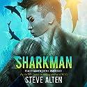 Sharkman Audiobook by Steve Alten Narrated by Andrew Eiden