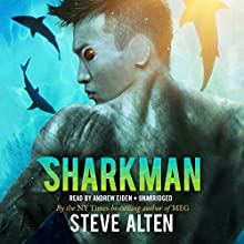 Sharkman Audiobook by Steve Alten Narrated by Andrew Eiden