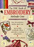 The DMC Book of Embroidery (185585273X) by Coss, Melinda