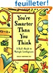 You're Smarter Than You Think: A Kid'...