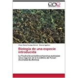 Biología de una especie introducida: La Trucha Arcoiris(Oncorhynchus mykiss)en cinco lagunas de la Cordillera...