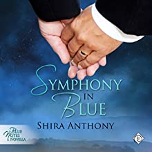 Symphony in Blue: Blue Notes, Book 4.5 (       UNABRIDGED) by Shira Anthony Narrated by Andrew McFerrin
