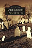 img - for Portsmouth Cemeteries (NH) (Images of America) book / textbook / text book
