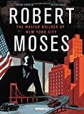 img - for Robert Moses: The Master Builder of New York City book / textbook / text book