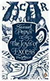 The Joys of Excess (Penguin Great Food) (0241956382) by Pepys, Samuel