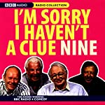 I'm Sorry I Haven't a Clue, Volume 9   Humphrey Lyttelton,Tim Brooke-Taylor,Barry Cryer,Graeme Garden