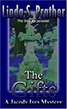 img - for The Gifts: A Jacody Ives Mystery book / textbook / text book