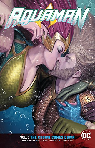 Aquaman Vol. 5: The Crown Comes Down [Abnett, Dan] (Tapa Blanda)
