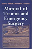 img - for Manual of Trauma and Emergency Surgery, 1e book / textbook / text book
