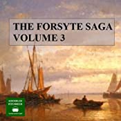 The Forsyte Saga, Volume 3 | John Galsworthy