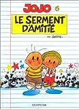 """Afficher """"Jojo n° 6 Le Serment d'amitié"""""""