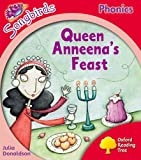 Oxford Reading Tree Songbirds Phonics: Level 4: Queen Anneena's Feast