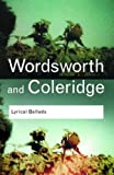 Lyrical Ballads (Routledge Classics) (041535529X) by William Wordsworth