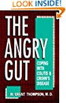 The Angry Gut: Coping with Colitis an...