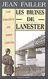 echange, troc Jean Failler - Les Enquêtes de Marie Lester, tome 1 : Les Bruines de Lanester