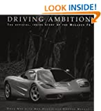 Driving Ambition : The Official Inside Story of the McLaren F1