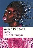 Fanta, fleur et martyre par Rodrigue