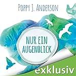 Nur ein Augenblick (Ashcroft-Saga 2) | Poppy J. Anderson