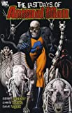 The Last Days of Animal Man (1848565755) by Bolland, Brian