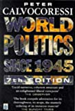 World politics since 1945 /