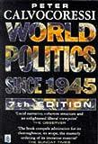 World politics since 1945 /
