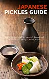 Japanese Pickles Cookbook: Light salted and Fermented Preserved Tsukemono recipes from Japan - Samurai's Recipe Series (Samurai's Cookbook Series 1)