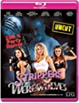 Strippers VS Werewolves (Uncut) [Blu-...