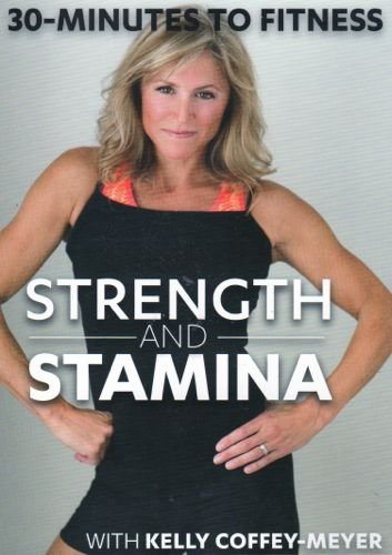 30 Minutes to Fitness Strength and Stamina