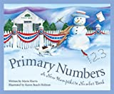 img - for Primary Numbers: A New Hampshire Number Book (Count Your Way Across the USA) book / textbook / text book