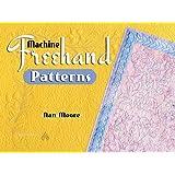 Machine Freehand Patterns ~ Nan Moore