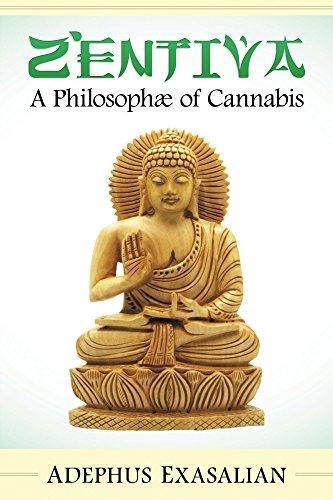 ZenTiva: A Philosophæ of Cannabis